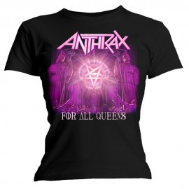 CAMISETA ANTHRAX MUJER (FOR ALL QUEENS)